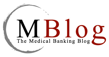 MBlog - The Medical Banking Blog